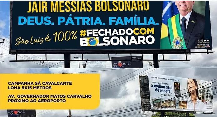 SLZ: Apoiadores de Bolsonaro fazem vaquinha para colocar outdoors